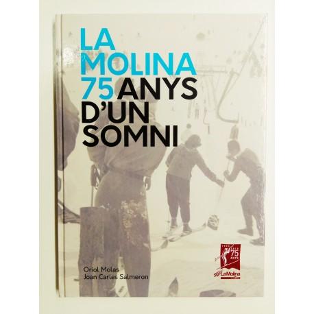Libros de esqui: La Molina, 75 anys d'un somni