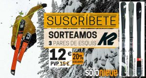 Sorteamos 3 pares de esquís K2 entre los suscriptores de Solo Nieve