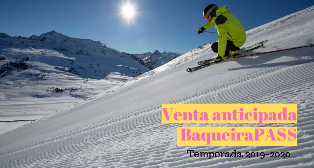 baqueira Pass Temporada 2019-2020